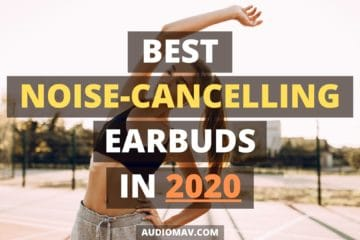 Best noise-cancelling earbuds